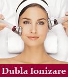 Tratament Hydradermie - Dubla Ionizare